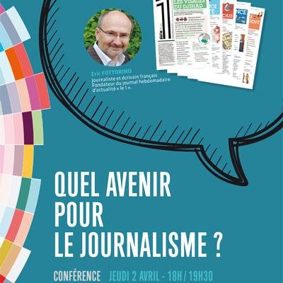 Conférence avenir journalisme formation journalisme presse