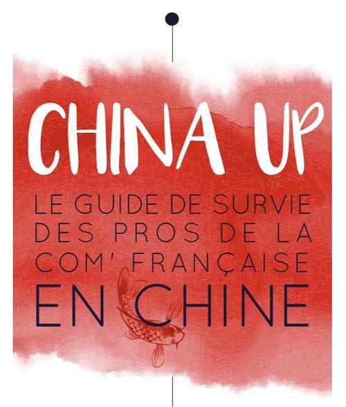 Le guide de survie des communicants en chine par les étudiants de l'IICP pour COM ENT